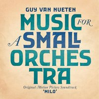 Music for a Small Orchestra — Guy Van Nueten