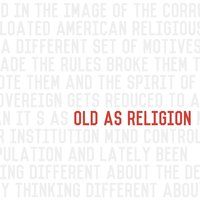 Old as Religion — John Reuben