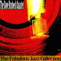 The Fabulous Jazz Collection — Dave Brubeck Quartet