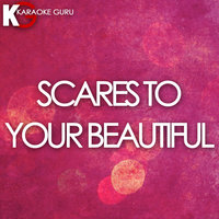 Scars to Your Beautiful - Single — Karaoke Guru