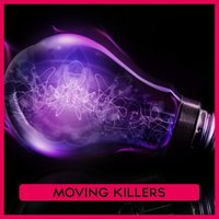 Moving Killers — сборник