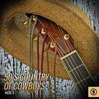 50's Country of Cowboys, Vol. 1 — сборник