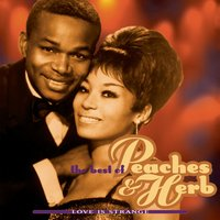 The Best Of Peaches & Herb: Love Is Strange — Peaches & Herb
