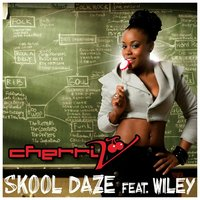 Skool Daze — Wiley, Cherri V