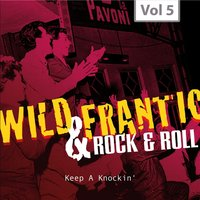 Wild and Frantic - Rock 'n' Roll, Vol. 5 — сборник