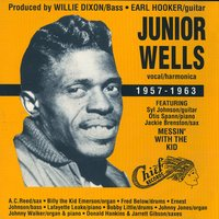 Junior Wells 1957-1963 — Junior Wells