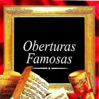Obertura Famosas — Johann Strauss, Adolphe Charles Adam, Alfred Scholz, London Symphony Orchestra, New Philharmonia Orchestra London