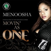 Movin' As One — Menoosha