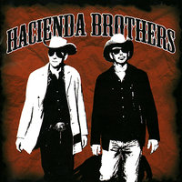 The Hacienda Brothers — The Hacienda Brothers