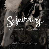 Sojourners: A Tribute to Rich Mullins — сборник