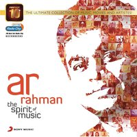 Perfect 10: AR Rahman - The Spirit of Music — A.R. Rahman