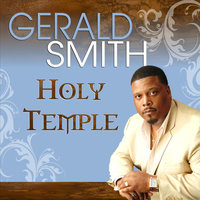 Holy Temple — Gerald Smith