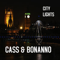 City Lights — Cass & Bonanno