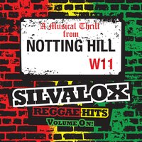 Notting Hill Reggae Hits from the Front Line, Volume On! — Mike Howlett, Tan-Tan, Silvalox, Anthony Cooper, Vic Linton