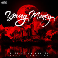 Rise Of An Empire — Young Money