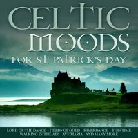 Celtic Moods for St Patrick's Day — сборник