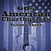 60s American Chart Busters Vol. 3 — сборник