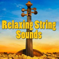Relaxing String Sounds — сборник