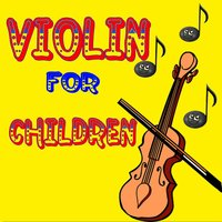 Violin for Children — Music for Children