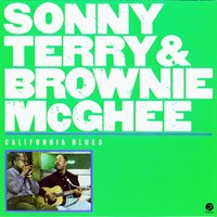 California Blues — Brownie McGhee, Sonny Terry