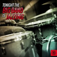 Tonight the Big Band Is Jazzing, Vol. 2 — сборник