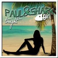 Tonight - EP — Paul, Shark