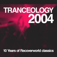 Tranceology 2004 - 10 Years of Recoverworld — сборник