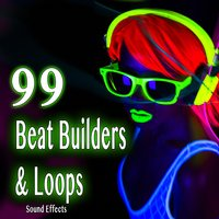 99 Beat Builders and Loops Sound Effects — Sound Ideas