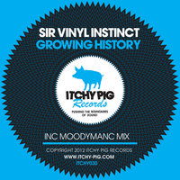 Growing History — Sir Vinyl Instinct