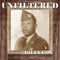 Unfiltered Billy Cox — Billy Cox