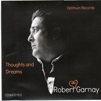 Thoughts and Dreams — Robert Garnay