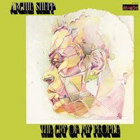The Cry Of My People — Archie Shepp