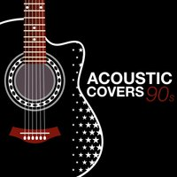 Acoustic Covers 90s — сборник