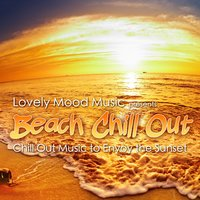Lovely Mood Music Presents Beach Chill Out — сборник