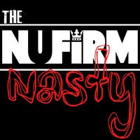 Nasty - Single — The Nufirm
