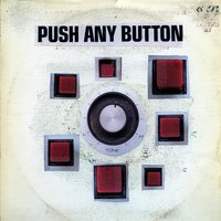 Push Any Button — Sam Phillips