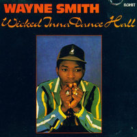 Wicked Inna Dance Hall — Wayne Smith