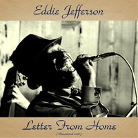Letter from Home — Wynton Kelly, Johnny Griffin, Clark Terry, Sam Jones, Louis Hayes, Eddie Jefferson