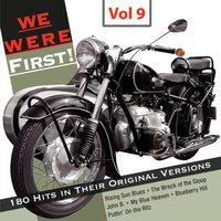 We Were First - 180 Hits in Their Original Versions, Vol. 9 — сборник