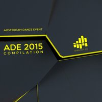 ADE 2015 Amsterdam Dance Event Sampler — сборник