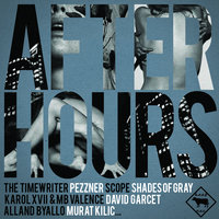 After Hours — Murat Kılıç
