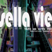 Take Me With You (feat. Damaris) — Sellavie