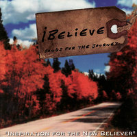 iBelieve: Songs for the Journey — Rick Muchow