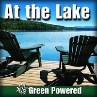 At the Lake (Nature Sound) — Green Powered