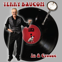 In A Groove — Terry Baucom