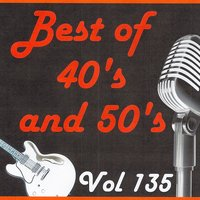 Best of 40's and 50's, Vol. 135 — сборник