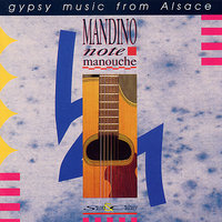 Gypsy Swing From Alsace — Mandino & Note Manouche
