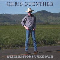Destinations Unknown — Chris Guenther