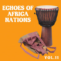 Echoes of African Nations vol.11 — Amaryoni