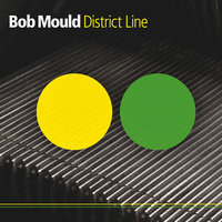 District Line — Bob Mould